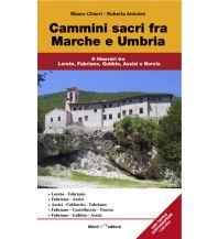 Cammini sacri fra Marche e Umbria Istituto adria