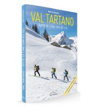 Skitourenführer Italienische Alpen Val Tartano - Tutte le cime con gli sci L'Escursionista