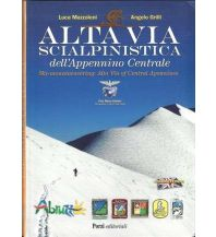 Skitourenführer Südeuropa Alta Via scialpinistica dell'Appennino Centrale Porzi