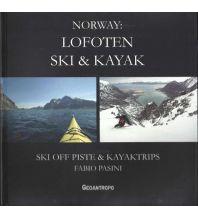 Skitourenführer Skandinavien Norway: Lofoten Ski & Kayak Geoantropo