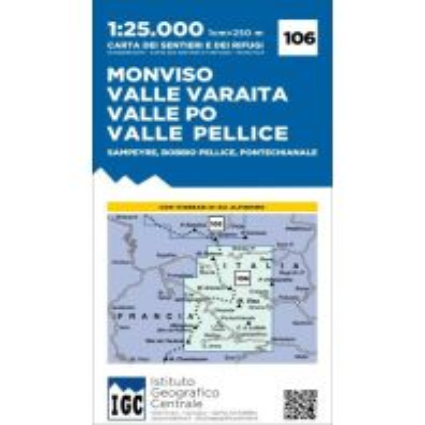 Wanderkarten Italien IGC-Karte 106, Monviso, Valle Varaita, Valle Po, Valle Pelice 1:25.000 Istituto Geografico Centrale