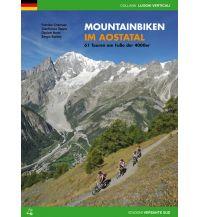 Radführer Mountainbiken im Aostatal Versante Sud Edizioni Milano