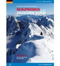 Skitourenführer Italienische Alpen Skialpinismus in den Julischen Alpen - West Versante Sud Edizioni Milano