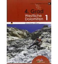 Alpinkletterführer Kletterführer 4. Grad Westliche Dolomiten, Band 1 Idea Montagna Editoria e Alpinismo