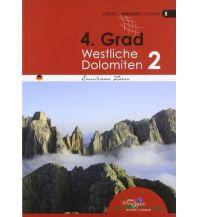 Alpinkletterführer Kletterführer 4. Grad Westliche Dolomiten, Band 2 Idea Montagna Editoria e Alpinismo