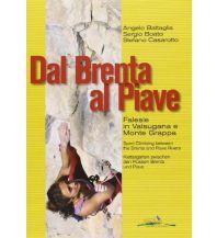 Sportkletterführer Italienische Alpen Dal Brenta al Piave - Klettergärten im östlichen Trentino Idea Montagna Editoria e Alpinismo