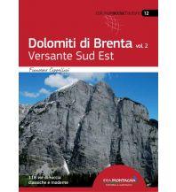 Alpinkletterführer Dolomiti di Brenta, Band 2 - Versante Sud Est Idea Montagna Editoria e Alpinismo