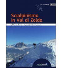 Skitourenführer Italienische Alpen Scialpinismo in Val di Zoldo Idea Montagna Editoria e Alpinismo