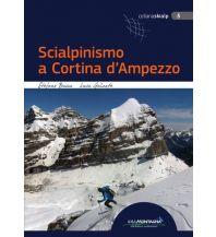 Skitourenführer Italienische Alpen Scialpinismo a Cortina d'Ampezzo Idea Montagna Editoria e Alpinismo