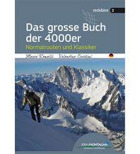 Skitourenführer Schweiz Das grosse Buch der 4000er Idea Montagna Editoria e Alpinismo
