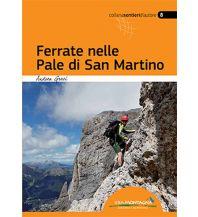 Klettersteigführer Ferrate nelle Pale di San Martino/Klettersteige in der Pala-Gruppe Idea Montagna Editoria e Alpinismo