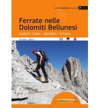 Klettersteigführer Ferrate nelle Dolomiti Bellunesi/Klettersteige in den Belluneser Dolomiten Idea Montagna Editoria e Alpinismo