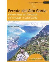 Klettersteigführer Ferrate dell'Alto Garda - Klettersteige am Gardasee Idea Montagna Editoria e Alpinismo