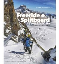 Skitourenführer Italienische Alpen Freeride e Splitboard in Valle d'Aosta Tipografia Valdostana