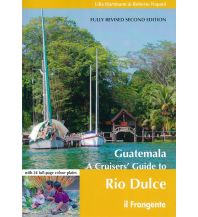 Revierführer Meer Guatemala - A Cruisers' Guide to Rio Dulce Frangente