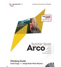 Sportkletterführer Italienische Alpen Arco Sommer Spots - Kletterführer Vertical Life