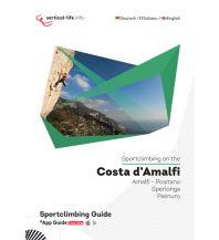 Sportkletterführer Mittel- und Süditalien Sportclimbing on the Costa d'Amalfi/Sportklettern an der Amalfiküste Vertical Life