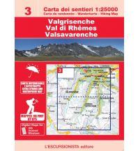 Wanderkarten Italien Escursionista-Karte 3, Valgrisenche, Val di Rhêmes, Valsavarenche 1:25.000 L'Escursionista