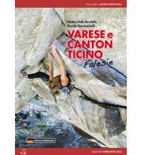 Sportkletterführer Schweiz Varese e Canton Ticino - Falesie - Sportklettern in der Lombardei und im Tessin Versante Sud Edizioni Milano
