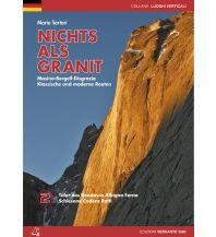 Alpinkletterführer Nichts als Granit, Band 2 Versante Sud Edizioni Milano
