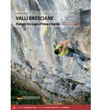 Sportkletterführer Italienische Alpen Valli Bresciane - Klettern zwischen Iseosee und Gardasee Versante Sud Edizioni Milano