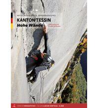 Alpinkletterführer Kanton Tessin - Hohe Wände Versante Sud Edizioni Milano