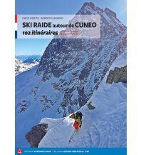 Skitourenführer Italienische Alpen Ski de peinte raide dans la région de Coni Versante Sud Edizioni Milano