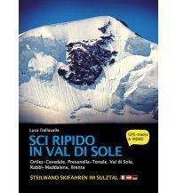 Skitourenführer Italienische Alpen Sci Ripido in Val di Sole/Steilwand Skifahren im Sulztal ViviDolomiti Edizioni