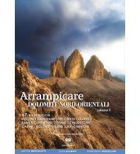 Alpinkletterführer Arrampicare Dolomiti Nord-Orientali, Band 1 ViviDolomiti Edizioni
