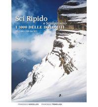 Skitourenführer Italienische Alpen Sci Ripido e Scialpinismo - I 3000 delle Dolomiti ViviDolomiti Edizioni