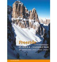Skitourenführer Italienische Alpen Freeride e Scialpinismo in Sella, Sassolungo ViviDolomiti Edizioni