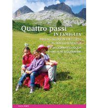 Micol Forti - Quattro passi in famiglia ViviDolomiti Edizioni