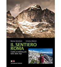 Weitwandern Il Sentiero Roma ViviDolomiti Edizioni