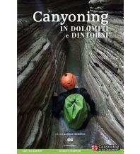 Canyoning Canyoning in Dolomiti e dintorni ViviDolomiti Edizioni