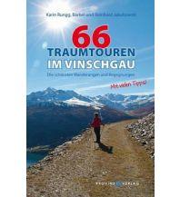 Wanderführer 66 Traumtouren im Vinschgau Provinz Verlag kl. Genossenschaft m.b.H.