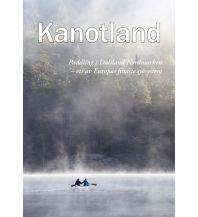 Kanusport Kanuland - Kanufahren in Dalsland Nordmarken Nordland Versand, Angelika Haardiek