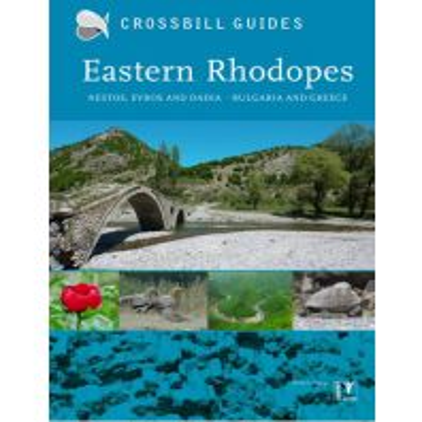 Naturführer Crossbill Guide Eastern Rhodopes - Greece and Bulgaria KNNV Publishing