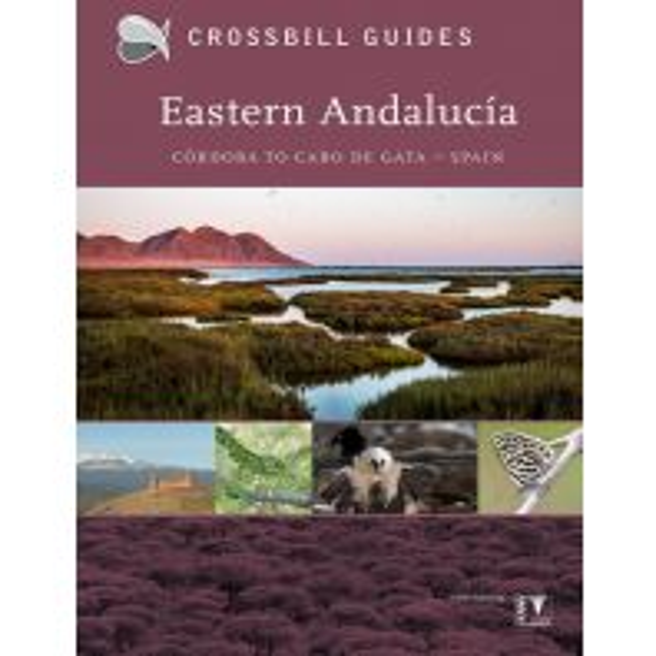 Wanderführer Crossbill Guide Eastern Andalucía/Andalusien KNNV Publishing
