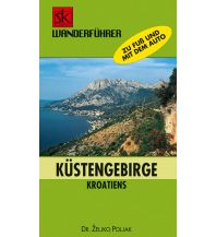 Wanderführer Küstengebirge Kroatiens Skolska Knjiga