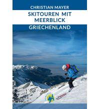Skitourenführer Südeuropa Skitouren mit Meerblick in Griechenland Anavasi Mountain Editions