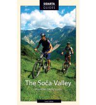 Radführer The Soca Valley Mountain-Biking Guide (Slowenien) Sidarta