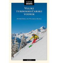 Skitourenführer Österreich Veliki turnosmucarski vodnik Sidarta