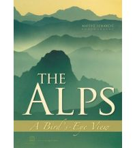 Outdoor Bildbände The Alps: A Bird's-Eye View Pan Alp