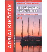 Ausbildung und Praxis Adriai kikötok – 888 kiköto az Adrián Karl-Heinz Beständig Selbstverlag