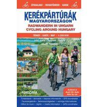 Straßenkarten Ungarn Radwandern in Ungarn - Reiseführer & Karte 1:250.000 Frigoria Könyvkiado kkt.