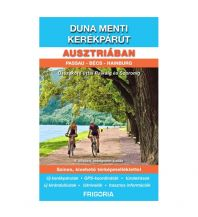 Radführer Duna menti Kerékpárút Ausztriában Frigoria Könyvkiado kkt.