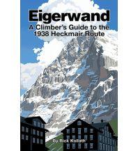 Alpinkletterführer Eigerwand - A Climber's Guide Cordee Publishing
