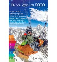 Ausbildung und Praxis Girard Antoine - En vol vers les 8000 Chemin cretes