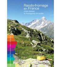 Wanderführer Rando-fromage en France Chemin cretes