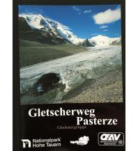 Wanderführer Gletscherweg Pasterze Österreichischer Alpenverein